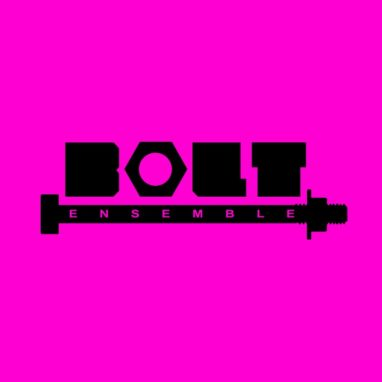 Bolt Ensemble