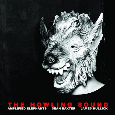 HOWLING SOUND  ///  THE AMPLIFIED ELEPHANTS