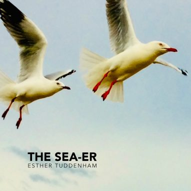 THE SEA-ER – Esther Tuddenham